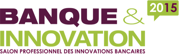 Grand Prix « Banque and Innovation 2015 »